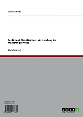 Sentiment Classification - Anwendung im Marketingkontext (German Edition)