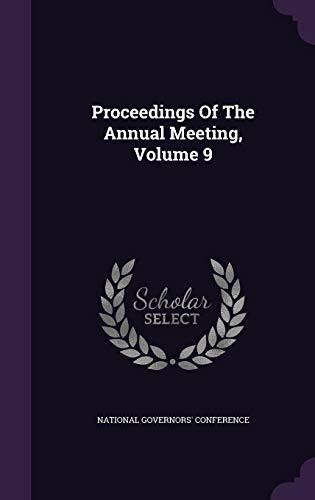 Proceedings Of The Annual Meeting, Volume 9