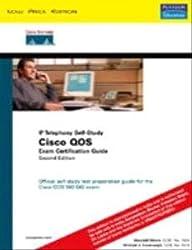 Cisco QOS Exam Certification Guide (IP Telephony Self-Study) (2nd Edition)