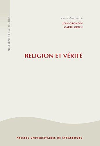Religion et vrit : La philosophie de la religion  l'ge sculier