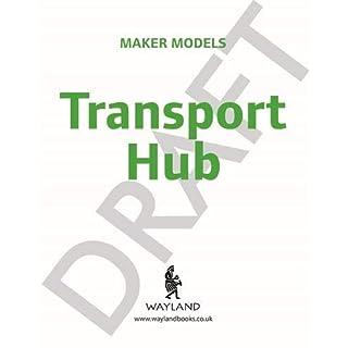 Transport Hub (Maker Models)