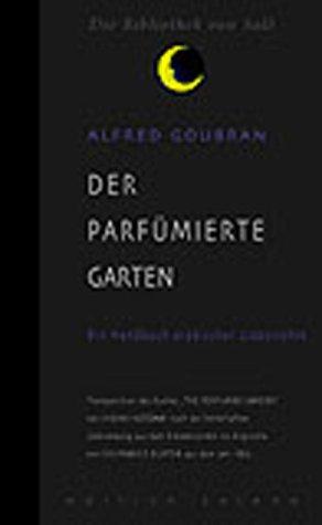 Pdf Der Parfumierte Garten Ein Handbuch Arabischer Liebeskunst Epub Traceytopher