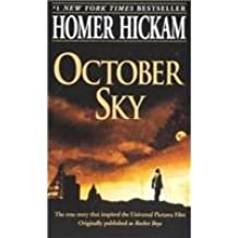 October Sky by Homer Hickam (1999-02-01)