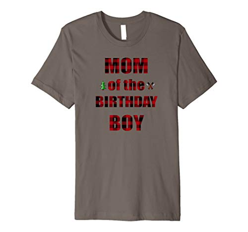 Mom Of The Birthday Boy Lumberjack Party T Shirt