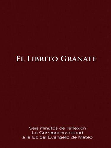 El Librito Granate: Seis minutos de reflexion La Corresponsabilidad a la luz del Evangelio de Mateo (Pequeño Libro de Borgoña sobre la Corresponsabilidad nº 1)