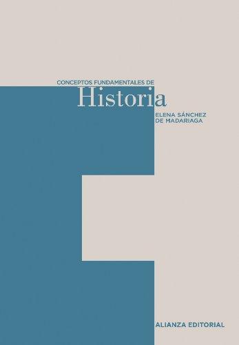 Conceptos fundamentales de Historia (El Libro Universitario - Herramientas)