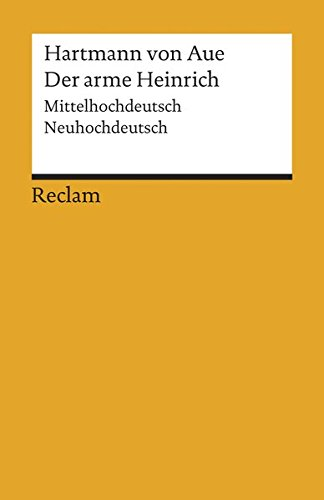 Preisvergleich Produktbild Der arme Heinrich: Mittelhochdeutsch/Neuhochdeutsch (Reclams Universal-Bibliothek)