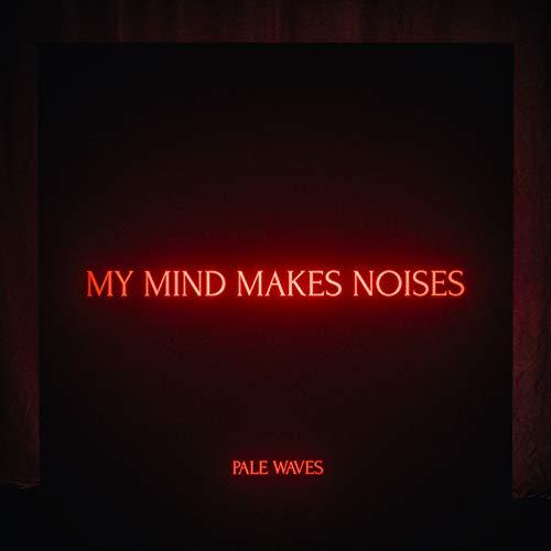 My Mind Makes Noises [Explicit]