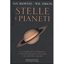 Stelle e pianeti. La guida più completa