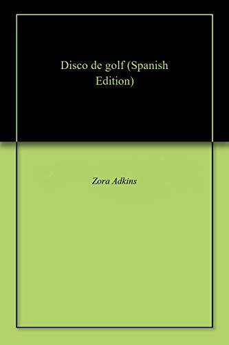 Disco de golf (Spanish Edition) - Golf-disco