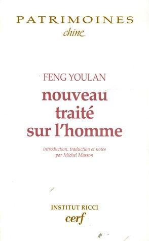 Nouveau traité sur l'homme par Youlan Feng