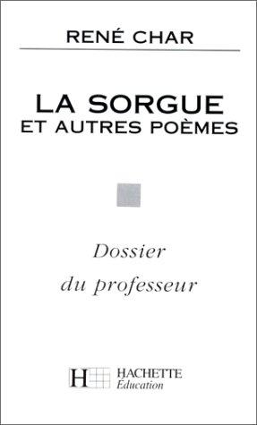 La Sorgue et autres poèmes. Dossier du professeur