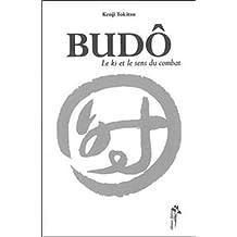 Budô : Le Ki et le sens du combat