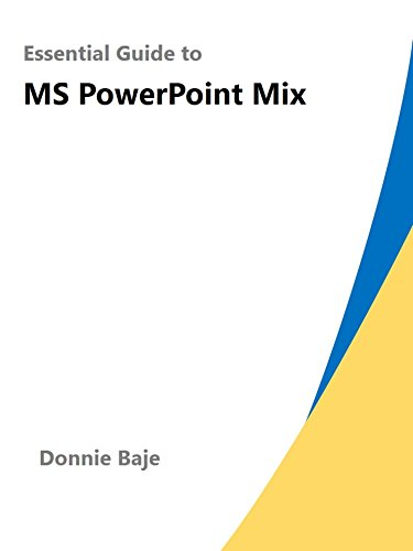 Essential Guide to MS PowerPoint Mix (English Edition) di Donnie Baje