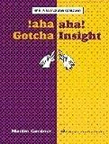 aha! A two volume collection: aha! Gotcha aha! Insight (Spectrum) by Martin Gardner (2006-12-14)