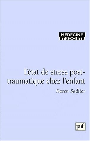 Le stress post-traumatique chez l'enfant