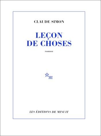 Leçon de choses par Claude Simon