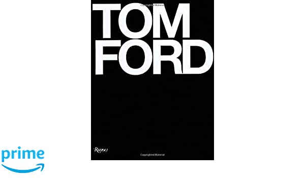 44f3b7b01c Buy Tom Ford Book Online at Low Prices in India | Tom Ford Reviews &  Ratings - Amazon.in