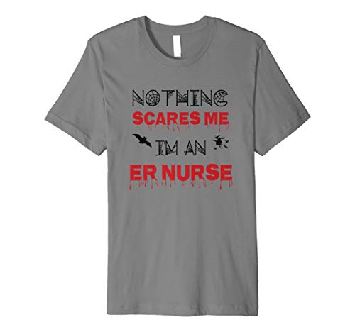 (Nichts mir Angst Ich bin ein ER Krankenschwester Halloween Tshirt)