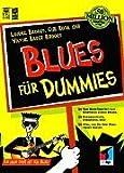Blues für Dummies.Für mehr Spaß mit dem Blues