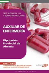Auxiliar de Enfermería Diputación Provincial de Almería. Test Bloques II y III y Supuestos Prácticos (Colección 1590) por VV.AA.