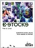 eBook Gratis da Scaricare E Stocks Scoprire le azioni sicure tra le bufale di Internet (PDF,EPUB,MOBI) Online Italiano