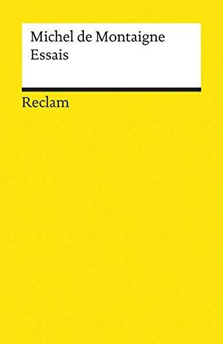 Essais (Reclams Universal-Bibliothek)