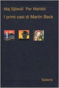 I primi casi di Martin Beck