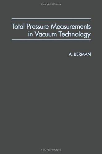 Total Pressure Measurement in Vacuum Technology