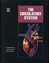 The Circulatory System (Human Body Systems) by Robert Silverstein (1997-12-09)