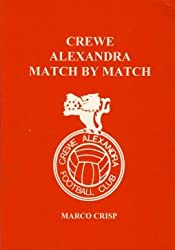 Crewe Alexandra Match by Match: The Complete Record to 1996/97