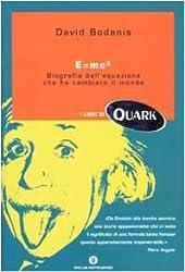 E=mc². Biografia dell'equazione che ha cambiato il mondo (Oscar Quark)