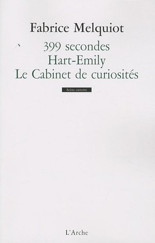 399 secondes / Hart-Emily / Le Cabinet de curiosités