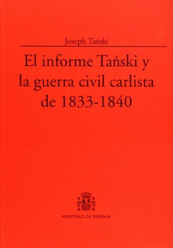 El informe Tañski y la guerra civil carlista de 1833-1840 (Colección Clásicos) por Joseph Tañski