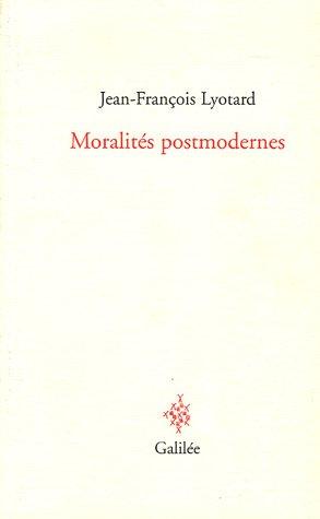 Moralités postmodernes