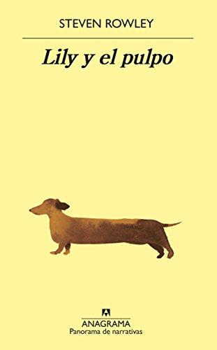 Lily y el pulpo (Panorama de narrativas) de [Rowley, Steven]