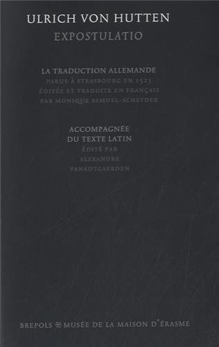 Expostulatio : La traduction allemande accompagne du texte latin