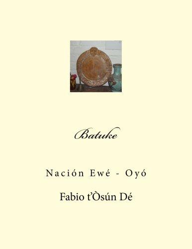 Batuke: Nación Ewé - Oyó
