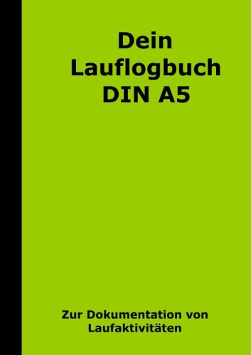 Dein Lauflogbuch DIN A5 por T W