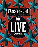 L'Arc~en~Ciel「Live」―DOCUMENTARY PHOTOS of THE LIVE TOUR & BACKSTAGE