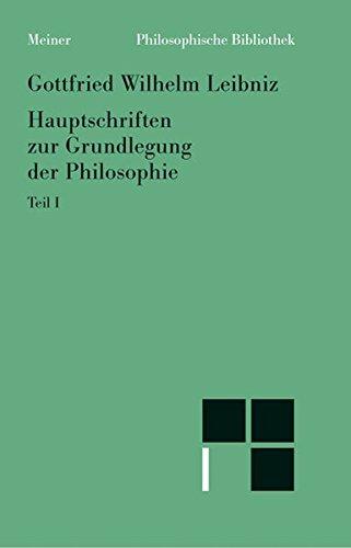 Philosophische Bibliothek: Hauptschriften zur Grundlegung der Philosophie. Band 1