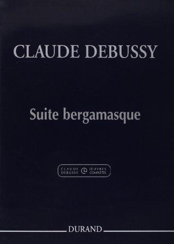 Suite bergamasque (Rév.musicologique Roy Howat) - Piano