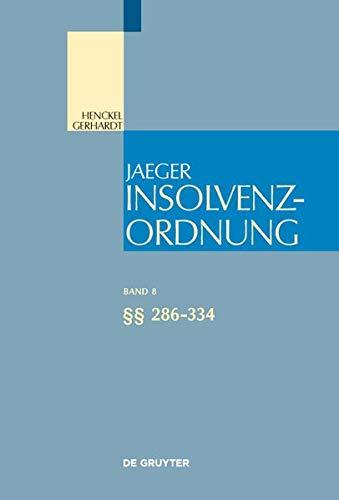 Insolvenzordnung: §§ 286-334 (Großkommentare der Praxis)