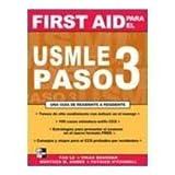 FIRST AID PARA EL USMLE PASO 3 by Tao-Le (2006-05-03)