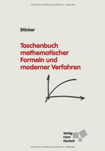 Taschenbuch mathematischer Formeln und moderner Verfahren (Mediziner-formeln)