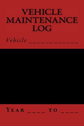 Vehicle Maintenance Log: Black and Red Cover