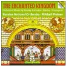 Russische Orchestermusik: The Enchanted Kingdom