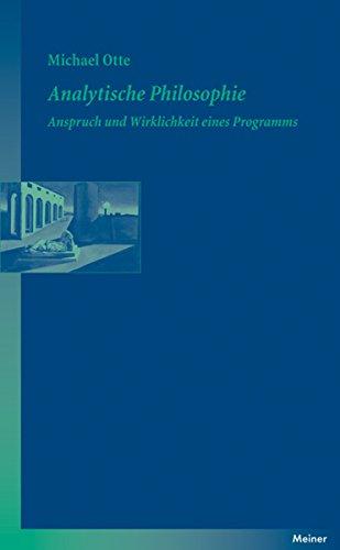 Analytische Philosophie: Anspruch und Wirklichkeit eines Programms (Blaue Reihe)