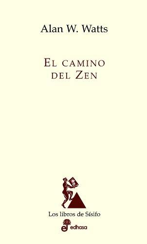 El camino del Zen (Los libros de Sísifo) por Allan W Watts