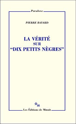 La Vérité sur Dix petits nègres (Paradoxe)